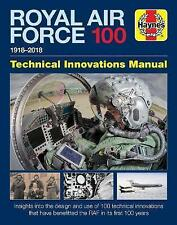 Haynes Royal Air Force 100: Technical Innovations Manual 1918-2018, Hardback