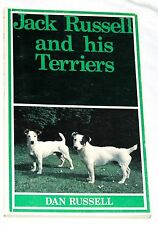 Jack Russell and his Terriers by Dan Russell