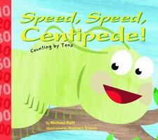 Speed, Speed Centipede!: Counting by Tens (Know Your Numbers)