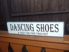 Dancing Shoes Vintage Wooden Wedding Table Sign Shabby & Chic Free Standing