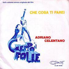 """ADRIANO CELENTANO   """"Geppo il folle""""  45 giri  1979  NUOVO"""