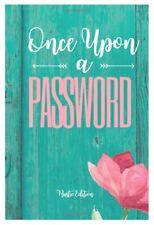 Once Upon A Internet Website Password Log Username Address Organizer Book Large