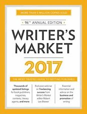 Writers Market 2017: The Most Trusted Guide to Ge