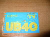 BIGLIETTO TICKET CONCERTO ITALIAN TOUR 1991 UB40 IN CONCERT