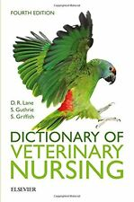 Dictionary of Veterinary Nursing, 4e New Paperback Book Denis Richard Lane MSc B