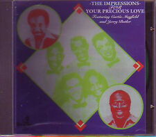 THE IMPRESSIONS feat. CURTIS MAYFIELD & JERRY BUTLER - For your precious Love CD