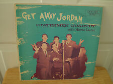 "STATESMEN QUARTET WITH HOVIE LISTER..""GET AWAY JORDAN""..""AUTOGRAPHED""..YELLOW LP"