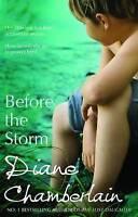 Before the Storm (MIRA), Diane Chamberlain | Paperback Book | Very Good | 978077