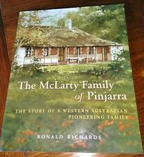 The McLarty Family of Pinjarra by Ronald Richards