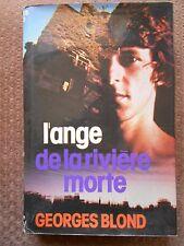 L'ANGE DE LA RIVIERE MORTE - GEORGES BLOND