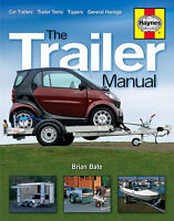 Haynes H4212 The Trailer Manual - Guide to Buying Maintaining & Building