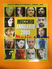 Rivista MUCCHIO SELVAGGIO ANNUARIO 2009 John Paris P.J. Harvey Fever Ray  No cd