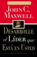 Desarrolle El Lider Que Esta En Usted = Developing the Leader Within You by John