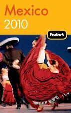 Fodor's Mexico 2010 (Travel Guide)-ExLibrary