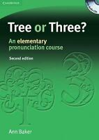 Tree or Three? : An Elementary Pronunciation Course by Baker, Ann