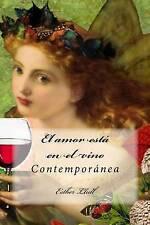 NEW El amor está en el vino: Contemporánea (Spanish Edition) by Esther Llull