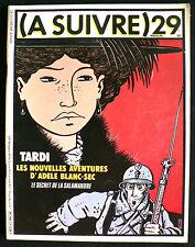 A Suivre N°29 - Tardi, Manara, Sokal, etc... -  Eds. Casterman - Juin 1980