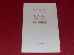 [BIBL.H.& P-J.OSWALD] YVON LE MEN Poète Breton ECHO DE LA LUMIERE Signé! EO 1997