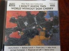 NEW YORK JAZZ COLLECTIVE-Je ne sais pas ce monde sans don cherry (1997)