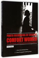 Photo Recording of Chinese Comfort Women in Japanese Army During World War 2