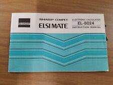 Vintage Sharp Electronic Calculator El-8024 Instruction Manual Compet Elsi Mate