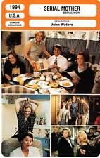 FICHE CINEMA : SERIAL MOTHER - Turner,Waterston,Waters 1994 Serial Mom