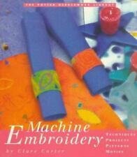 Machine Embroidery (The Potter Needlework Library)-ExLibrary