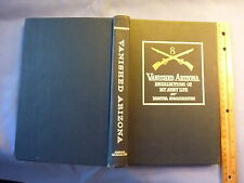 Vanishing Arizona Recollections of My Army Life M Summerhayes 1960 Limited Ed