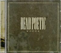 Dead Poetic - Vices (2007 CD) New