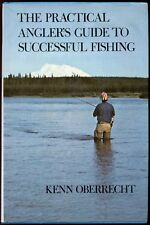 THE PRACTICAL ANGLER'S GUIDE TO SUCCESSFUL FISHING BY KENN OBERRECHT HB/DJ VG