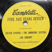Walter O'Keefe, Andrews Sisters, Lou Crosby - CAMPBELLS' PORK AND BEANS REVIEW