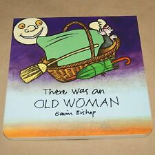 There Was an Old Woman  . . . . .     Rhyming story board book