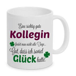 Eine richtig gute Kollegin - Tasse mit Spruch Kaffee Geschenk Beste Kollegin