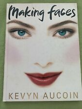 Making Faces by Kevyn Aucoin (1997, Hardcover)