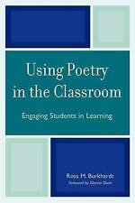 NEW Using Poetry in the Classroom: Engaging Students in Learning