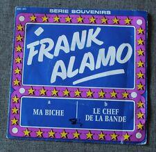 Frank Alamo, ma biche / le chef de la bande , SP - 45 tours  import