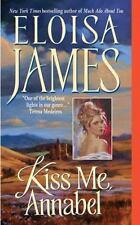 KISS ME ANNABEL by Eloisa James ESSEX SISTERS #2 ~ HISTORICAL ROMANCE