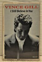 """VINCE GILL """"I Still Believe In You""""  1992 Cassette  MCA  MCAC-10630"""