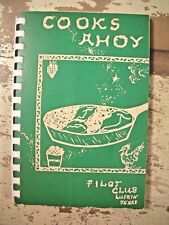 COOKS AHOY! Pilot Club Of Lufkin Texas Vintage Community Cookbook Local Ads