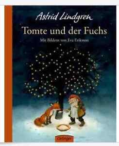 TOMTE UND DER FUCHS ►►►ungelesen ° Astrid Lindgren, Eva Eriksson ° TUMMETOTT