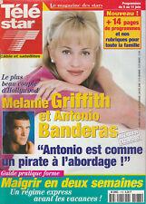 Télé Star N°1183 -31/05/1999- Mélanie Griffith - Antonio Banderas - Meryl Streep