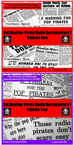 'NOT ANOTHER PIRATE RADIO DOCUMENTARY Volumes 1 & 2 Listen In Your Car