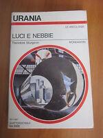 URANIA, THEODORE STURGEON,  LUCI E NEBBIE, N 1045, MONDADORI, 1987 (A2)