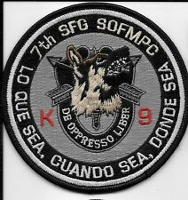 7TH SPECIAL FIGHTING GROUP K9 K-9 CANINE DOG TEAM LO QUE SEA DONDE SEA