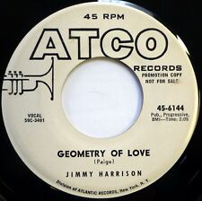 JIMMY HARRISON 45 Geometry of Love / Hiccups ATCO doo wop VG++ promo Ws692
