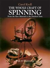 Carol Kroll The Whole Craft of Spinning from raw material to finished yarn BOOK