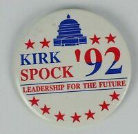 Star trek Vintage 1992 Kirk Spock Leadership For The Future Button