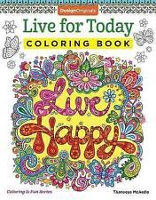 Live for Today Coloring Book (Coloring is Fun) (Design Originals) 32 Inspiring Q