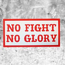 "Support 81 Sticker Aufkleber ""NO FIGHT NO GLORY"" HAMC North End"