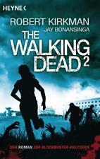 The Walking Dead Roman Bd. 2 ► Robert Kirkman & Jay Bonansinga  ►►►UNGELESEN